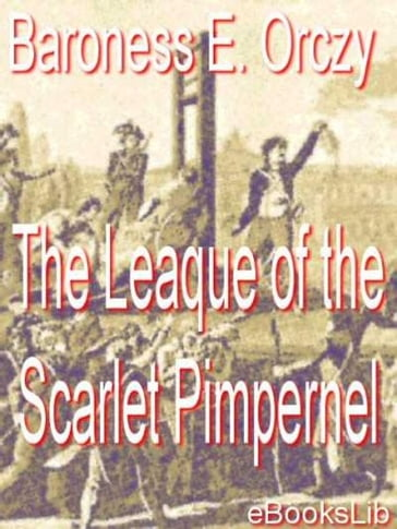 The Leaque of the Scarlet Pimpernel
