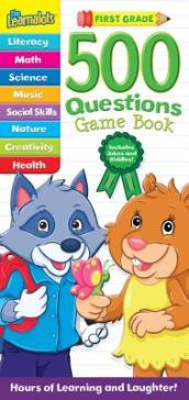 The Learnalots 500 Questions Game Book: First Grade