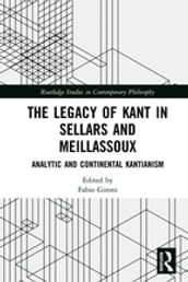 The Legacy of Kant in Sellars and Meillassoux