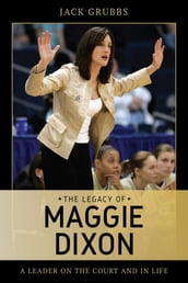 The Legacy of Maggie Dixon
