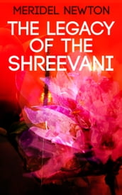 The Legacy of the Shreevani