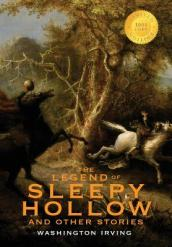 The Legend of Sleepy Hollow and Other Stories (1000 Copy Limited Edition)