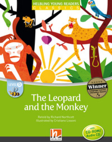 The Leopard and the Monkey.  (Level B - CEFR: A1). Con CD-ROM