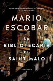 The Librarian of Saint-Malo \ La bibliotecaria de Saint-Malo (Spanish edition)