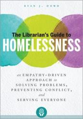 The Librarian s Guide to Homelessness