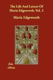 The Life And Letters Of Maria Edgeworth, Vol. 2