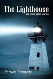 The Lighthouse: A collection of ghost stories for English Language Learners