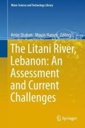 The Litani River, Lebanon: An Assessment and Current Challenges