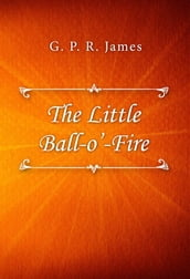 The Little Ball O  Fire