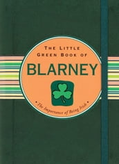 The Little Green Book of Blarney