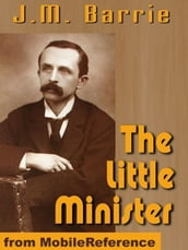 The Little Minister (Mobi Classics)