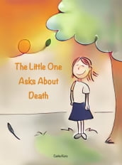 The Little One Asks About Death