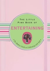 The Little Pink Book of Entertaining