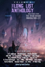 The Long List Anthology Volume 6