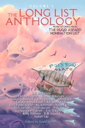The Long List Anthology Volume 5