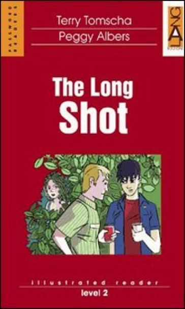 The Long Shot. Con CD Audio - Terry Tomscha |