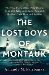 The Lost Boys of Montauk