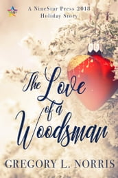 The Love of a Woodsman