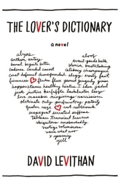 The Lover s Dictionary: A Love Story in 185 Definitions
