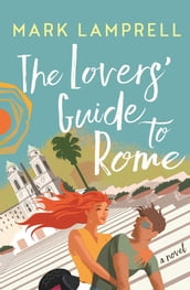The Lovers  Guide to Rome