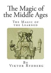 The Magic of the Middle Ages