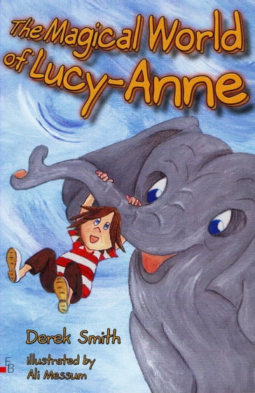 The Magical World of Lucy-Anne