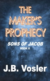 The Maker s Prophecy