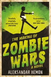 The Making of Zombie Wars