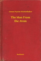 The Man From the Atom