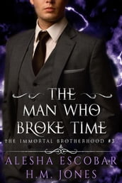 The Man Who Broke Time