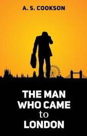 The Man Who Came to London