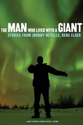 The Man Who Lived with a Giant