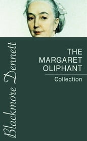 The Margaret Oliphant Collection