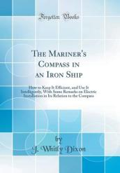 The Mariner s Compass in an Iron Ship