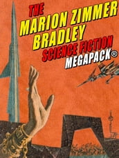 The Marion Zimmer Bradley Science Fiction MEGAPACK®