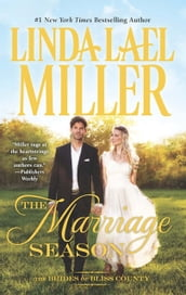 The Marriage Season (Brides of Bliss County, Book 3)