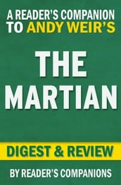 The Martian: A Novel by Andy Weir   Digest & Review