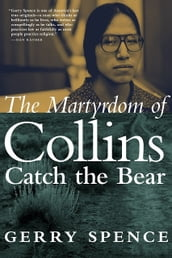 The Martyrdom of Collins Catch the Bear