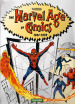 The Marvel age of comics 1961-1978. Ediz. italiana