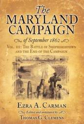 The Maryland Campaign of September 1862 Volume III
