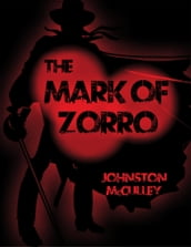 The Mask of Zorro: The Curse of Capistrano