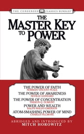 The Master Key to Power (Condensed Classics)
