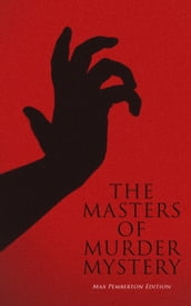 The Masters of Murder Mystery - Max Pemberton Edition