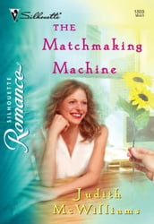 The Matchmaking Machine (Mills & Boon Silhouette)