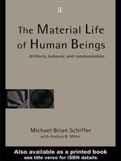 The Material Life of Human Beings