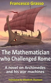 The Mathematician who Challenged Rome