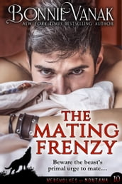 The Mating Frenzy