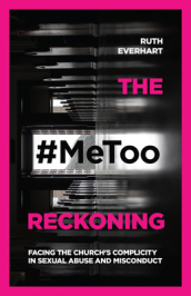 The #MeToo Reckoning