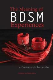 The Meaning of Bdsm Experiences