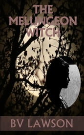 The Melungeon Witch